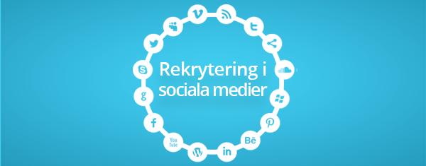 Rekrytering i sociala medier